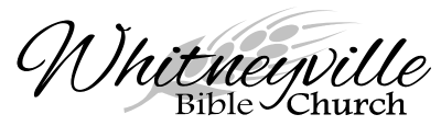 Whitneyville Bible Church